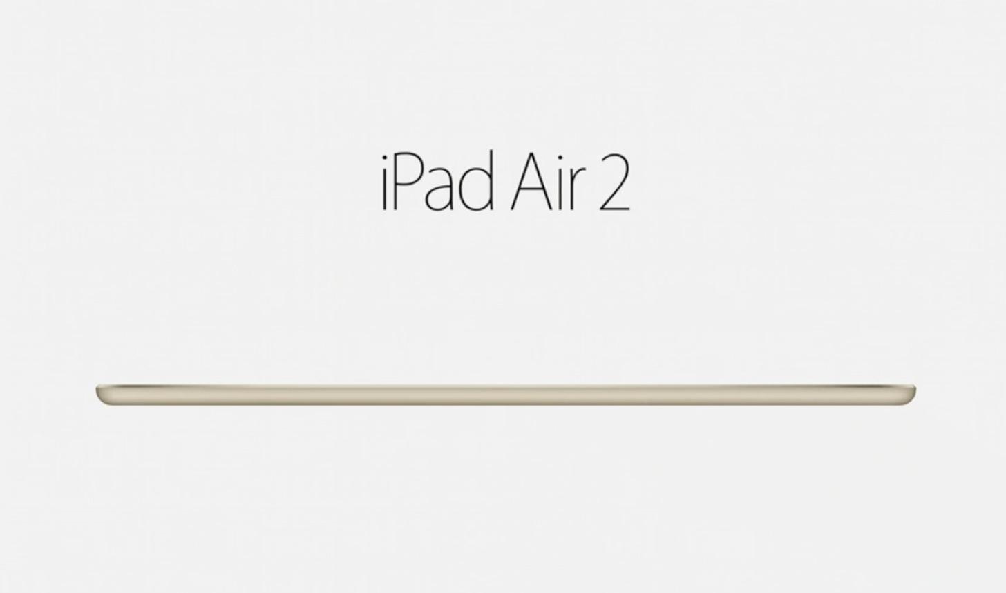 【速報】iPad Air 2が発表!従来より18%も薄く、その厚さは6.1mm。Touch IDやゴールド色も追加。