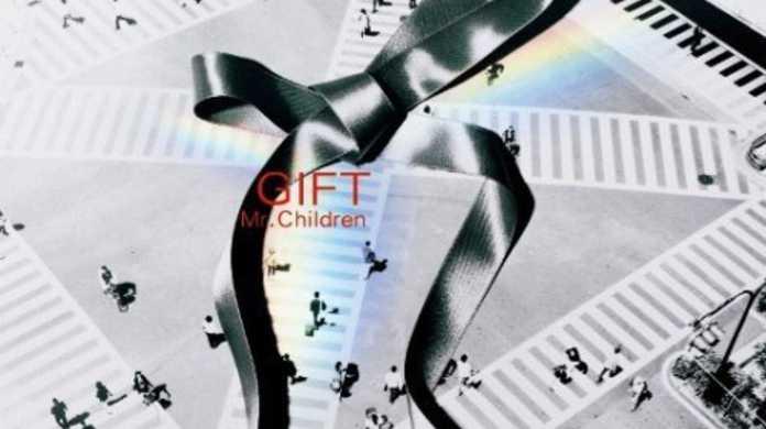 GIFT(NHK北京オリンピックテーマソング) - Mr.Childrenの歌詞と試聴レビュー