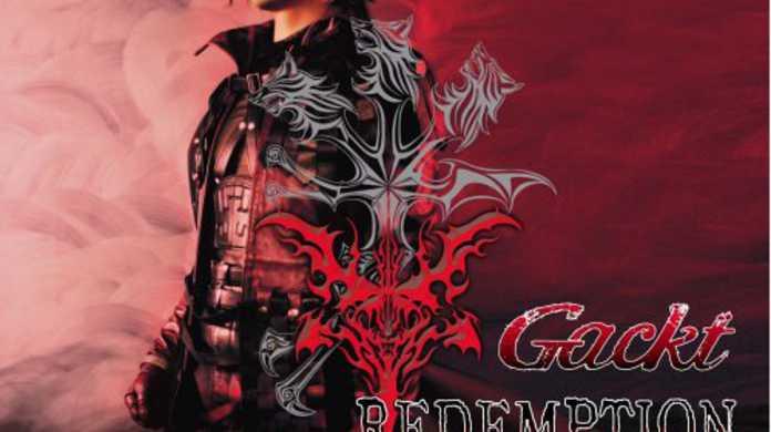 REDEMPTION - Gacktの歌詞と試聴レビュー