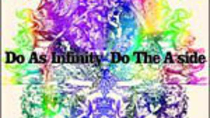 Do The A-side - Do As Infinityの歌詞と試聴レビュー