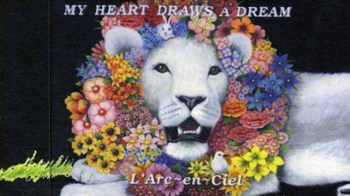 MY HEART DRAWS A DREAM - ラルク アン シエルの歌詞と試聴レビュー